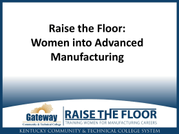 Women into Advanced Manufacturing: Raise the Floor