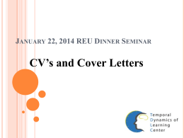 January 22, 2014 REU Dinner Seminar CV`s and Cover