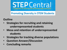 Recruiting and Retaining Underrepresented Students in STEM