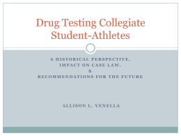 Drug Testing Collegiate Student-Athletes