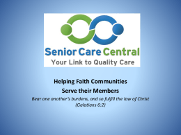 Helping Faith Communities Serve their Members Bear one another`s