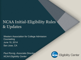 NCAA Eligibility Center: Overview and Updates