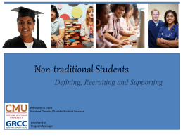 Defining, Recruiting and Supporting Nontraditional Students