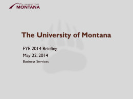 Fiscal Year End 2014 - University of Montana