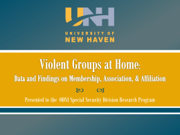 University of New Haven - The Institute for the Study of Violent Groups