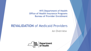 REVALIDATION of Medicaid Providers: Overview