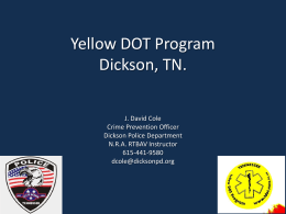 Officer Cole Yellow DOT Program