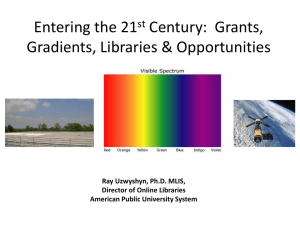 Grants, Gradients, Libraries and Opportunities