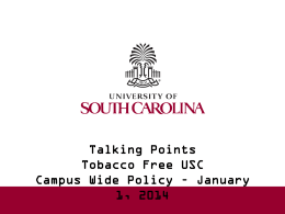 What is the Policy? - University of South Carolina