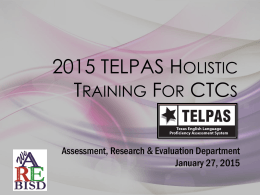 2015 TELPAS Holistic Training - assessment.research.evaluation