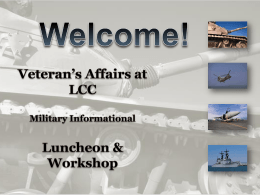Veteran`s Affairs at LCC - Toolkit for Veteran Friendly Institutions