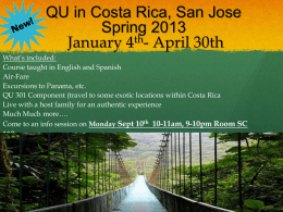 QU in Costa Rica, San Jose Spring 2013 January 4th