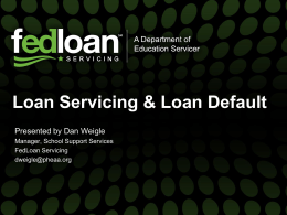 Loan Servicing & Loan Default