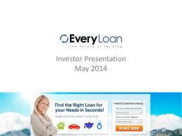EveryLoan Investor Deck May 2014 - EveryLoan