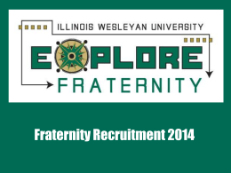 Fraternity Recruitment 2014! - Illinois Wesleyan University
