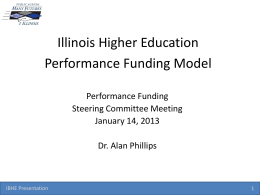Performance Funding Model - Illinois Board of Higher Education