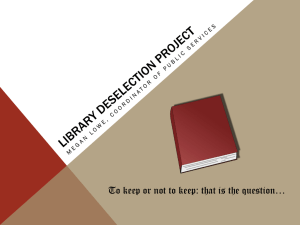 The ULM Library Deselection Project
