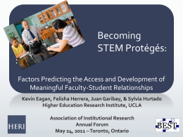 Becoming STEM Proteges - Higher Education Research Institute