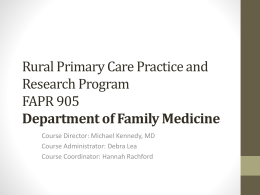 Rural Primary Care Practice and Research Program Overview