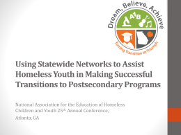 Using Statewide Networks to Assist Homeless Youth in Making