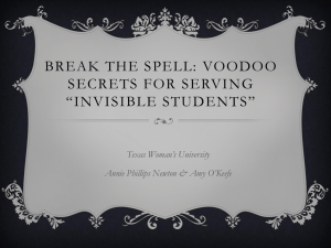 Break the Spell: Voodoo secrets for serving *invisible students*