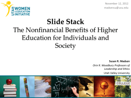 The Nonfinancial Benefits of Higher Education for Individuals and