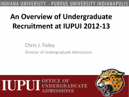 An Overview of Undergraduate Recruitment at