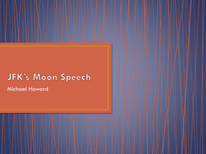 JFK`s Moon Speech - AP English Language and Composition