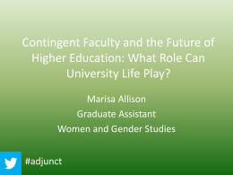 Contingent Faculty and the Future of Higher Education: What Roles