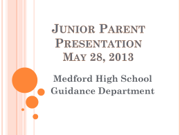 Junior Parent Presentation_Spring 2013