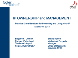 IP OWNERSHIP and MANAGEMENT Practical Considerations for