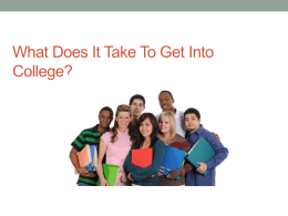 What does it take to go to College?