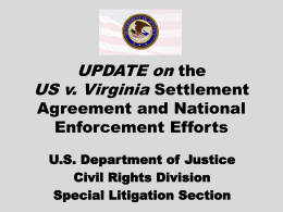 Update on the U.S. v. Virginia Settlement Agreement and National