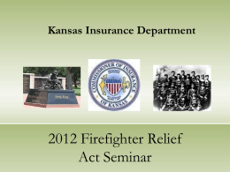 2012 Firefighter Relief Act Seminar