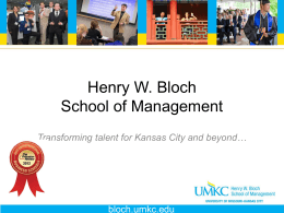 Bloch PowerPoint Template - Henry W. Bloch School of Management