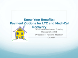 Payment Options for LTC and Medi-Cal Recovery - CLTCOA