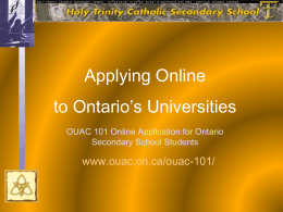 HT OUAC Application process 101 - Holy Trinity Catholic Secondary