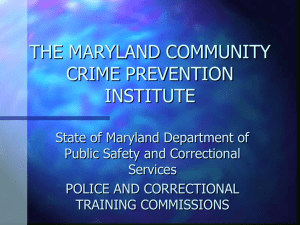 THE MARYLAND COMMUNITY CRIME PREVENTION