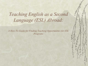 Teaching English as a Second Language (ESL) Abroad: A How