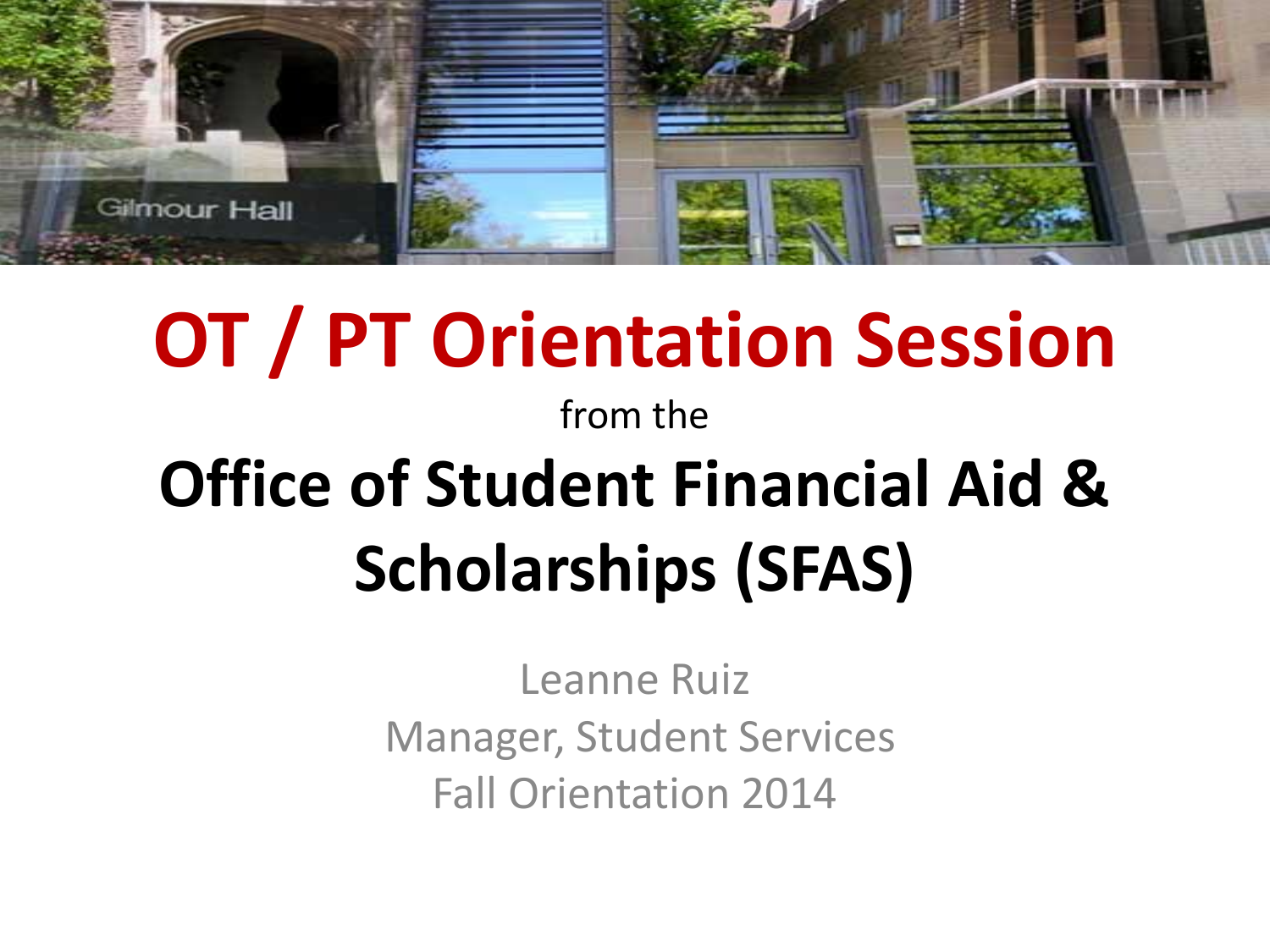 Ot Pt Orientation Session From The Office Of Student Financial Aid