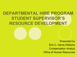 DEPARTMENTAL HIRE PROGRAM STUDENT SUPERVISOR`S