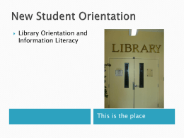 Librarian Orientation and Information Literacy