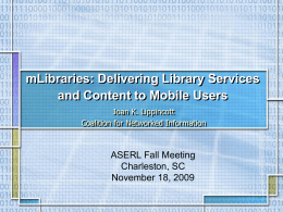 mLibraries – Delivering Library Services to Mobile Users