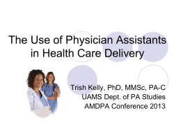 The Use of Physician Assistants in Health Care Delivery