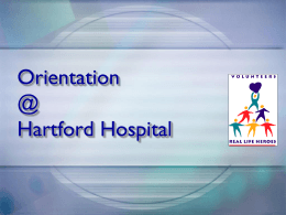 Volunteer Orientation @ - SRA Program at Hartford Hospital