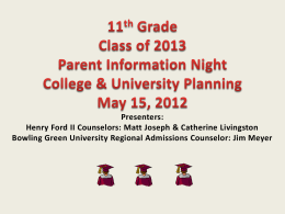 11th Grade Parent Information Night POST GRADUATION PLANNING