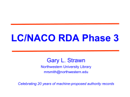 Gary Strawn - RDA Phase 3 LCNACO Authority File