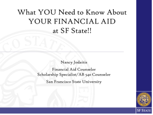 Power Point - What you need to know about your Financial Aid At SF