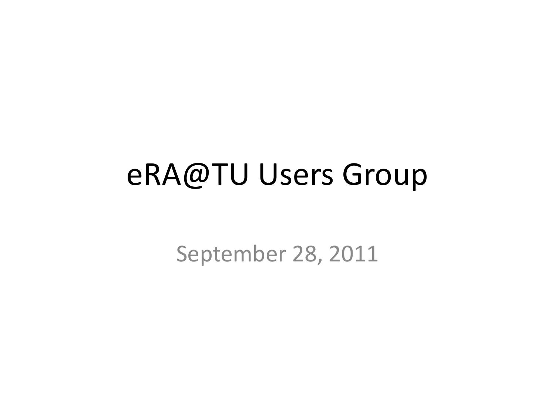 eRA@TU Users Group - Temple University