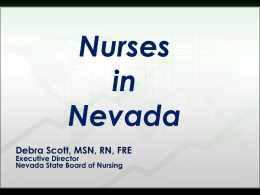 Debra Scott, MSN, RN, FRE - Nevada State Board of Nursing